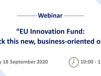 "Webinar Invitation ""EU Innovation Fund: How to unlock this new, business-oriented opportunity?"""