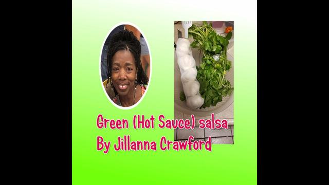 Green (Hot Sauce) Salsa  By JillannaCrawford