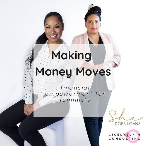 Making Money Moves - Financial Empowerment
