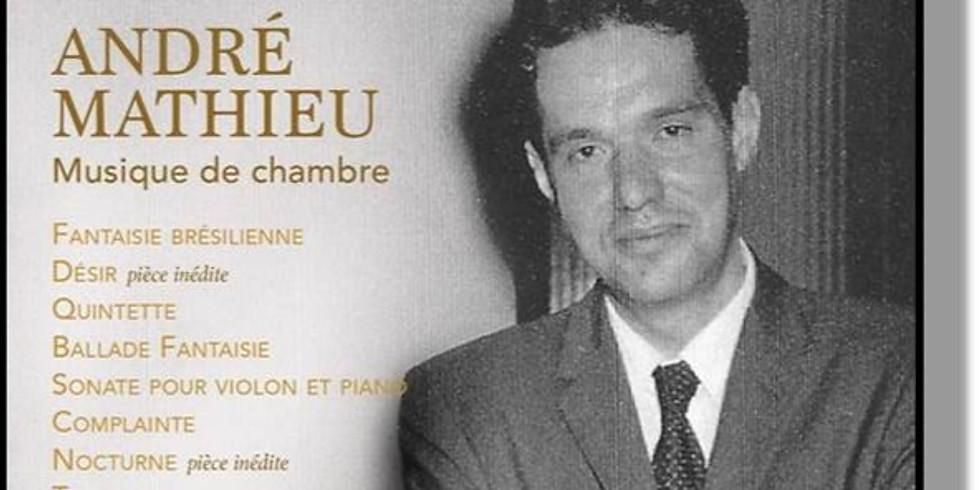ANDRÉ MATHIEU  -  MUSIQUE DE CHAMBRE