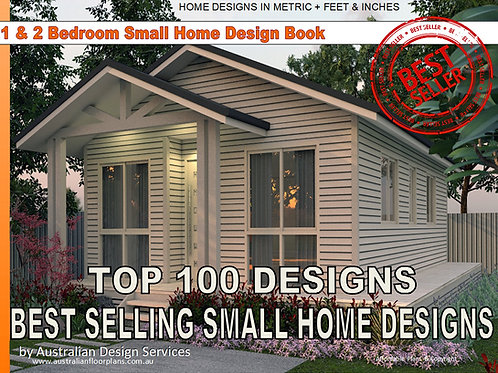 BEST SELLING - 1 and 2 Bedroom Small Houses & Granny Flats Designs.