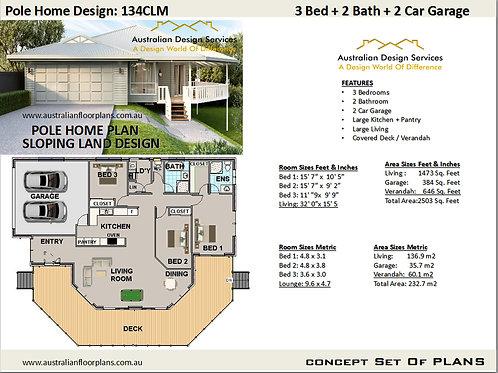 3 Bed + Garage Pole Home Plan 136.9 m2 | 1473 Sq. Feet :  134CLM