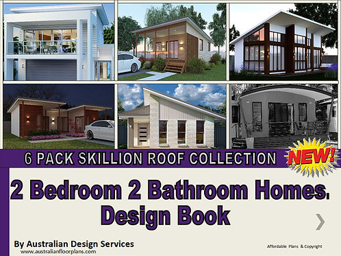 Best Skillion Roof Designs Plans Book - 2 (Two) Bedroom + 2 (Two) Bathroom Homes