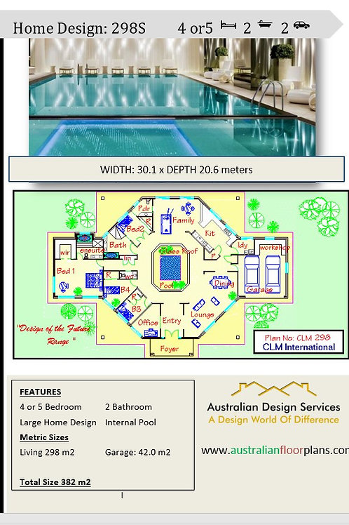 298 SL  | 4 Bed + Internal Pool  : 382.08 m2  | Preliminary House Plans