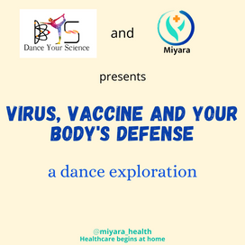 Dancing the science - Virus, vaccine and your body's defense