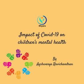 Impact of Covid-19 on children's mental health
