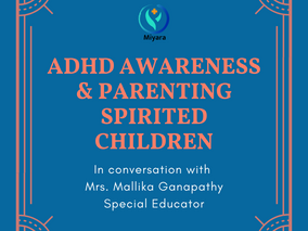 ADHD Awareness and Parenting tips for Spirited Kids