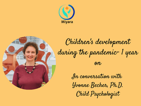 Children's development during the pandemic- 1 year on.