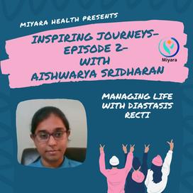 Inspiring Journeys-Episode 2 with Aishwarya Sridharan