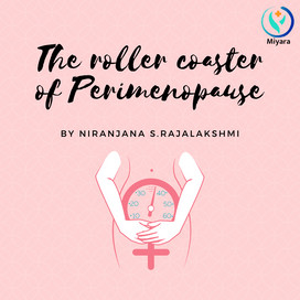 The roller coaster of Perimenopause
