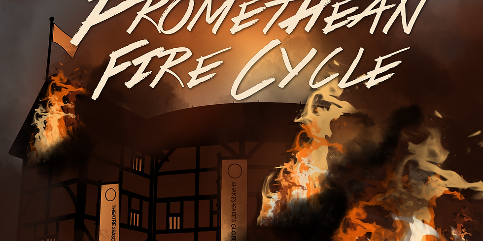Strange Matters Shakespeare: The Promethean Fire Cycle (Performance #2)