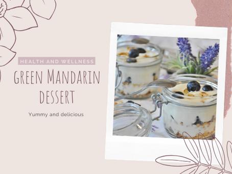 Green Mandarine Dessert the whole family will love