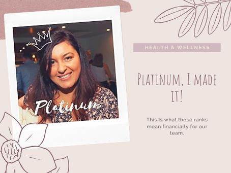 Platinum, I made it!
