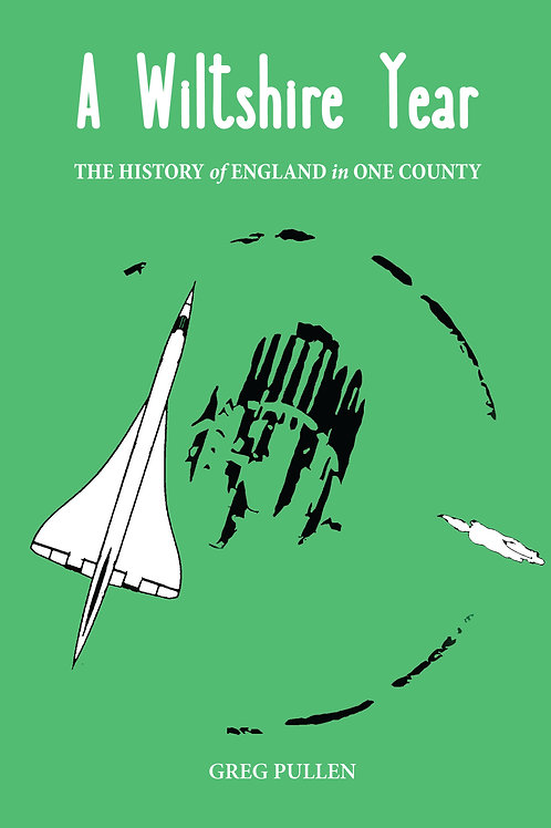 A Wiltshire Year - the history of England in one county