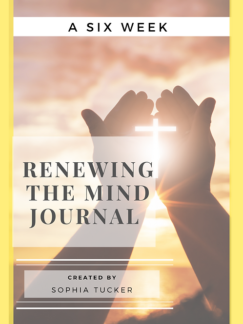 6 Week Renewing The Mind Journal