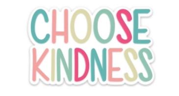 Choose Kindness!