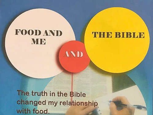 Food,Me and the Bible
