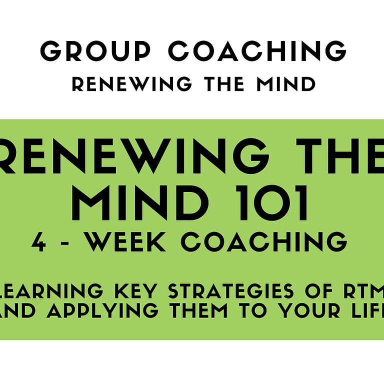 Course - Renewing The Mind 101 (4 Weeks)