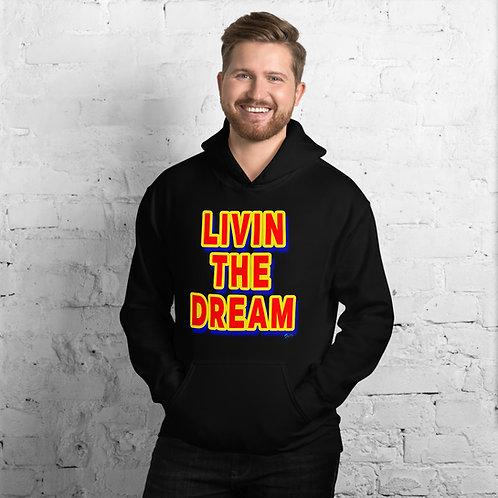 "Unisex Heavy Blend ""Livin the Dream"" Hoodie for men and women"