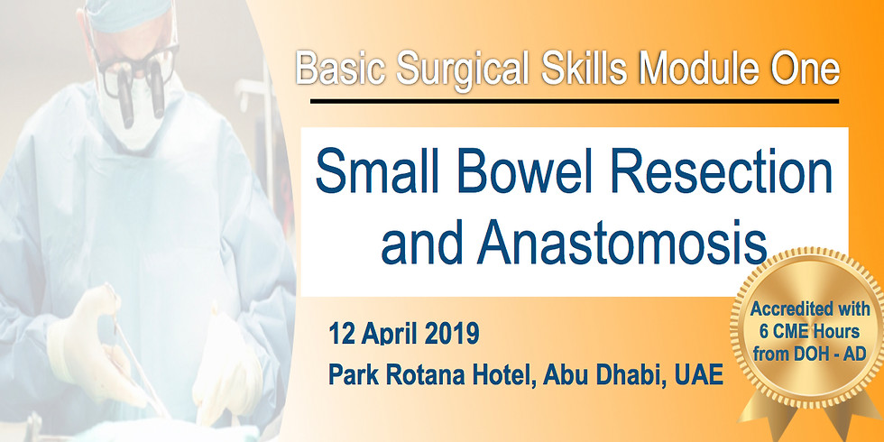 Basic Surgical Skills Module One: Small Bowel Resection and Anastomosis