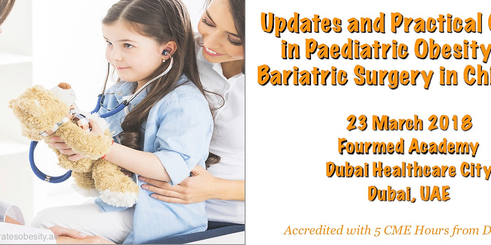 Updates and Practical Course in Pediatric Obesity and Bariatric Surgery in Children