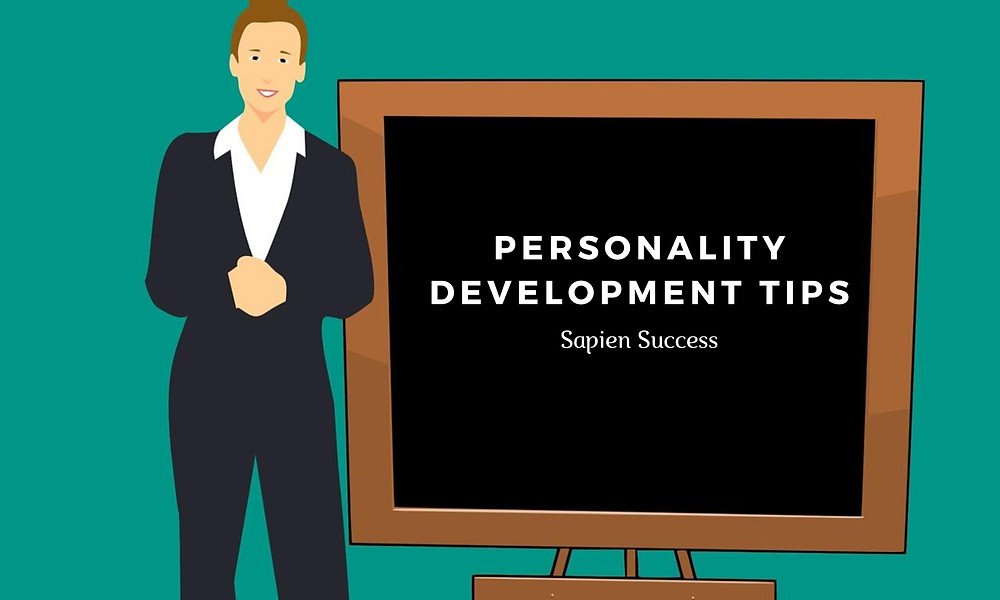 """Personality Development Tips"""