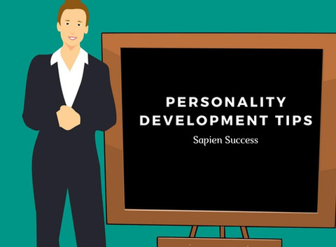 Personality Development Tips to Achieve Our Goals