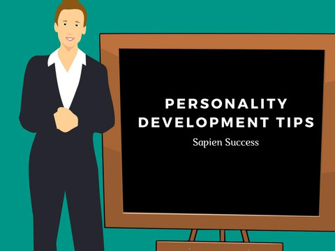 Important Tips for Personality Development to Achieve Our Goals