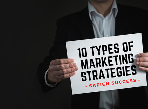 10 Types of Marketing Strategies for Sustainable Growth of Your Business Model