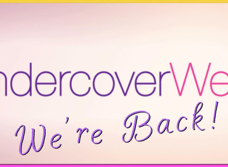 UndercoverWear…..we're back!