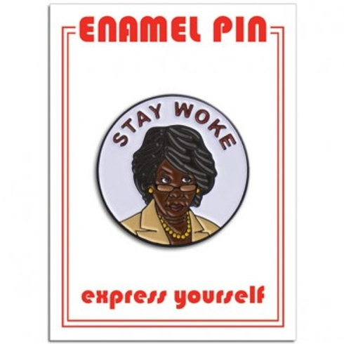 Maxine Waters STAY WOKE Pin