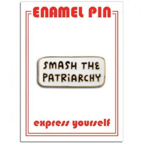 Smash the Patriarchy! Pin