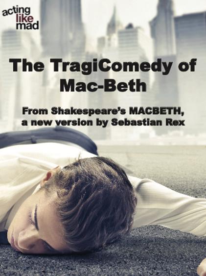 The TragiComedy of Mac-Beth (2013)