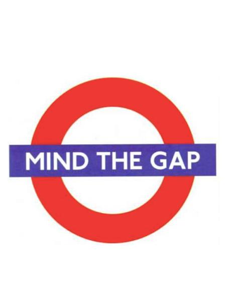 Mind The Gap (2004)