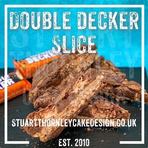 Double Decker Slice