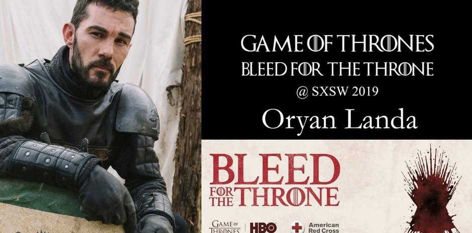 Oryan Landa - Game of Thrones Activation