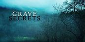 grave secrets.jpg