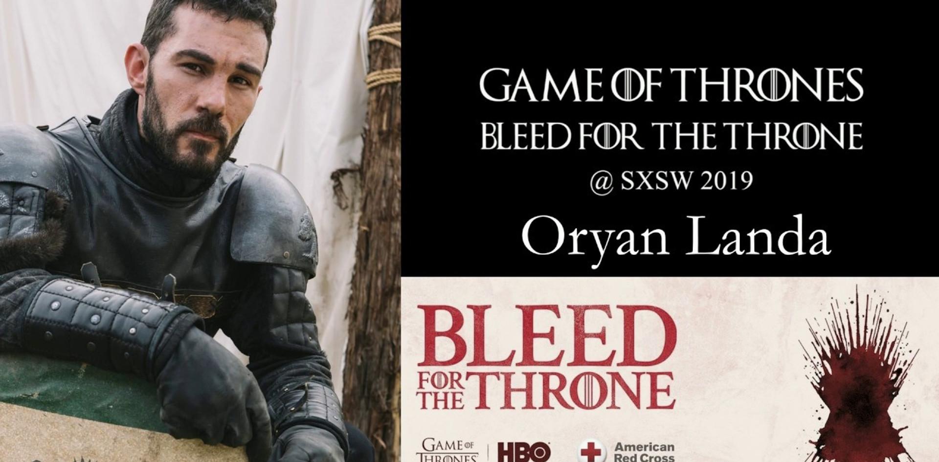 Oryan Landa - Game of Thrones SXSW