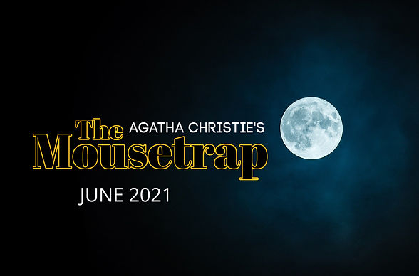 Agatha Christie's The Mousetrap. June 2021. A dark sky with a full moon to the right.
