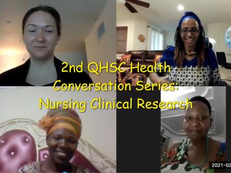 Informal Survey Results. 2nd QHSC Health Conversation Series: Nursing Clinical Research.