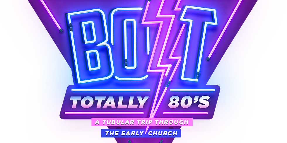 BOLT- Totally 80's VBS!