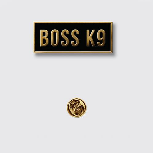 Boss K9 Pin