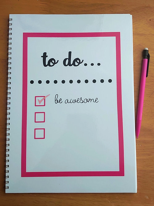 To do... Be awesome A4 notebook