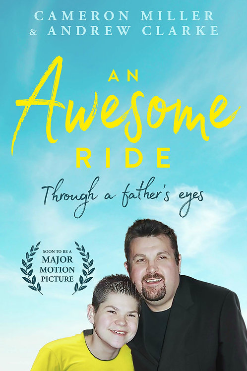 'An Awesome Ride' Though a Fathers eye's