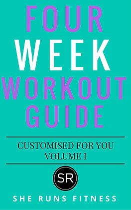 4 WEEK CUSTOMISED WORKOUT GUIDE