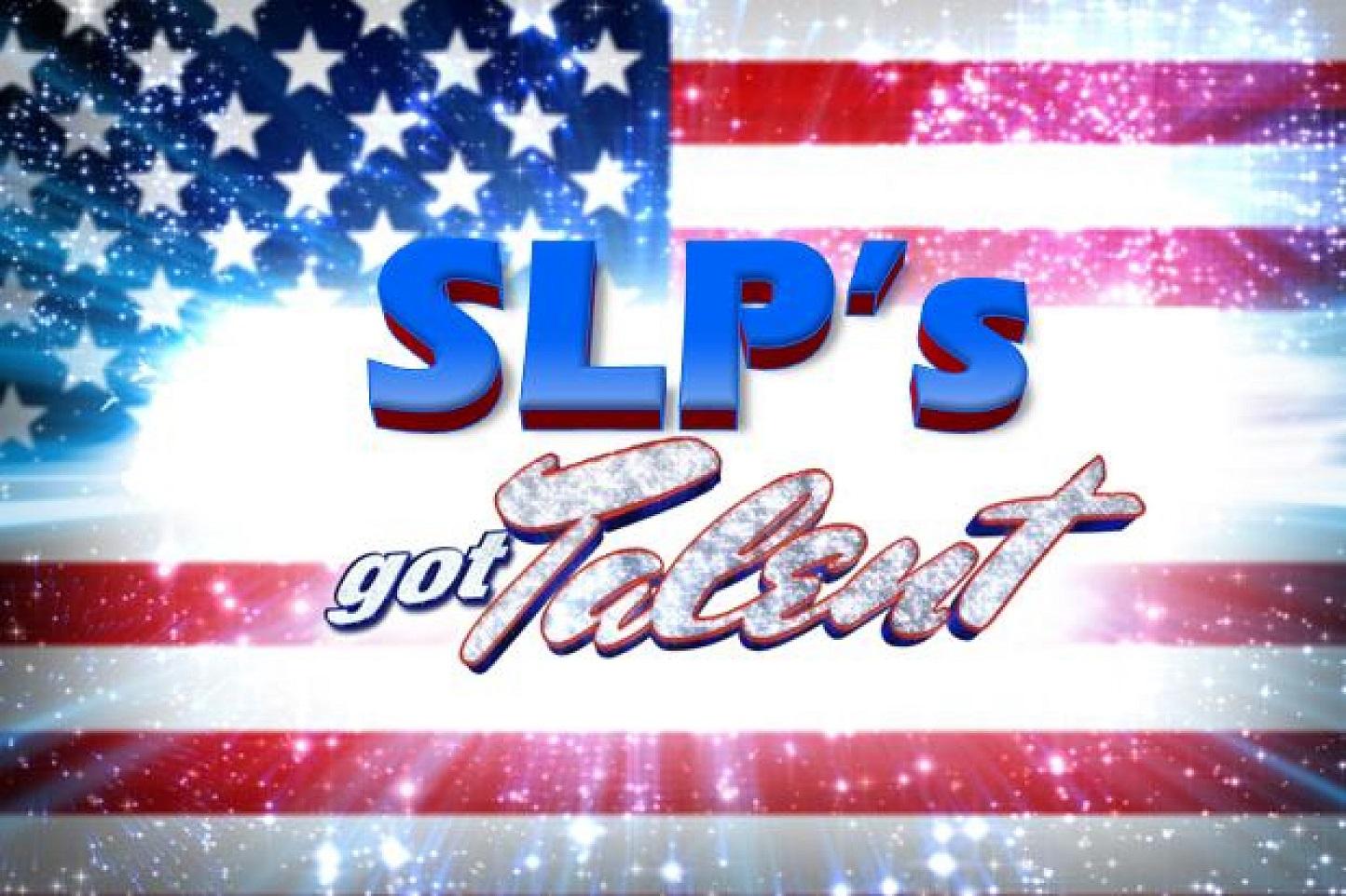 SLPs Got Talent