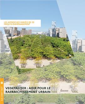 """""""Végétaliser : Agir pour le rafraîchissement urbain"""""""
