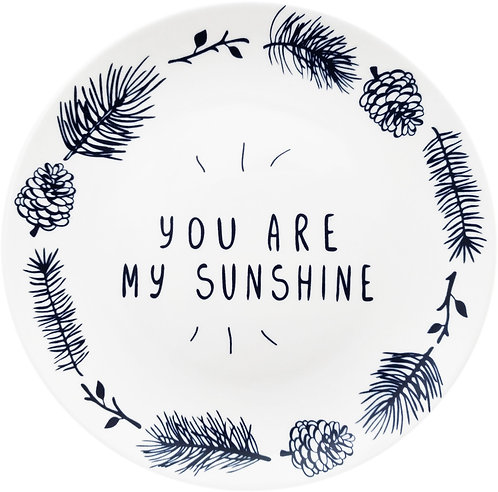 YOU ARE MY SUNSHINE 陶瓷碟