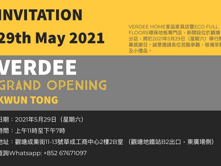 Grand Opening - VERDEE@Kwun Tong, 29/05/2021