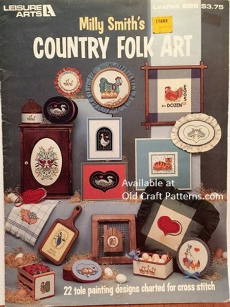 Leisure Arts 286. Country Folk Art - Tole Paint Designs charted for Cross Stitch